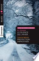 Le silence de l'hiver - Protection improvisée