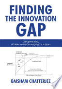 Finding the Innovation Gap