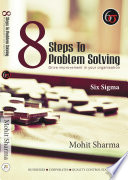 8 Steps To Problem Solving Six Sigma Book