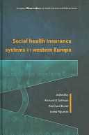 Social Health Insurance Systems in Western Europe