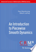 An Introduction to Piecewise Smooth Dynamics
