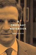 A Truffaut Notebook