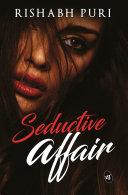 The Seductive Affair [Pdf/ePub] eBook