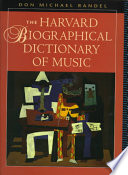 """""""The Harvard Biographical Dictionary of Music"""" by Don Michael Randel, Randel Don"""