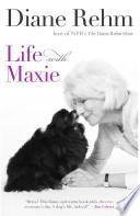 Life with Maxie