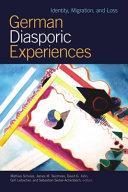 German Diasporic Experiences