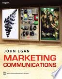 """Marketing Communications"" by John Egan"