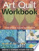 Art Quilt Workbook Book