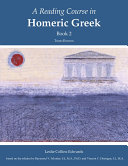 A Reading Course in Homeric Greek  Book 2