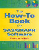 The How to Book for SAS GRAPH Software