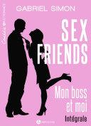 Sex friends Mon boss et moi, intégrale