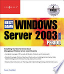 The Best Damn Windows Server 2003 Book Period Book