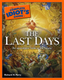 The Complete Idiot s Guide to the Last Days