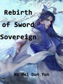Rebirth of Sword Sovereign