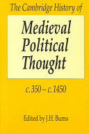 The Cambridge History of Medieval Political Thought C.350-c.1450