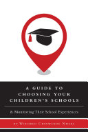 A Guide to Choosing Your Children's Schools