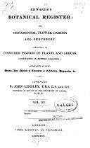 Edwards s botanical register  or ornamental flower garden and shrubbery