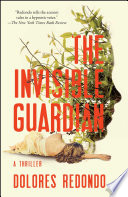 The Invisible Guardian  : A Thriller