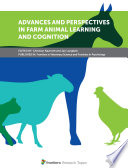 Advances and Perspectives in Farm Animal Learning and Cognition