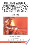 Interviewing Interrogation Communication For Law Enforcement Book PDF