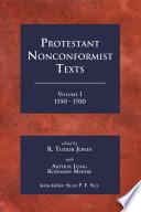 Protestant Nonconformist Texts Volume 1