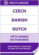 Czech    Danish    Dutch Fifty Words Dictionaries