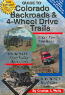 Guide to Colorado Backroads & 4-wheel Drive Trails