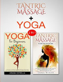 Tantric Massage & Yoga