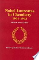 Nobel Laureates in Chemistry  1901 1992 Book