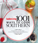 Southern Living 1 001 Ways to Cook Southern