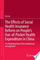 The Effects Of Social Health Insurance Reform On People S Out Of Pocket Health Expenditure In China