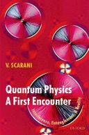 Quantum Physics  A First Encounter