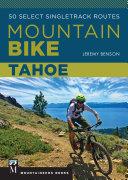 Mountain Bike: Tahoe [Pdf/ePub] eBook