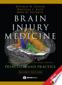 """Brain Injury Medicine: Principles and Practice"" by David B. Arciniegas, MD, M. Ross Bullock, MD, PHD, Douglas I. Katz, MD, Jeffrey S. Kreutzer, PHD, ABPP, Ross D. Zafonte, DO, Nathan D. Zasler, MD"