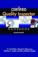The Certified Quality Inspector Handbook