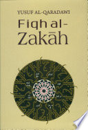 Fiqh Al-Zakāh  : A Comprehensive Study of Zakah Regulations and Philosophy in the Light of the Qur'an and Sunna