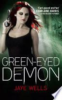 Green Eyed Demon