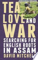 Tea  Love and War