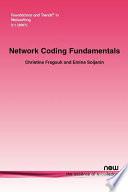 Network Coding Fundamentals