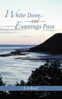 White Dove and Evenings Pass ebook