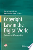 Copyright Law in the Digital World  : Challenges and Opportunities