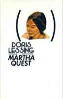 Kinder der Gewalt : Romanzyklus in 5 Bd.. 1. Martha Quest
