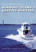 Roanoke Island s Boating Heritage