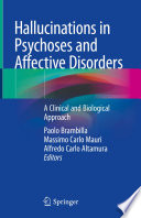 Hallucinations in Psychoses and Affective Disorders Book