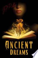 Ancient Dreams Book