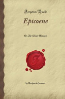 Epicoene  Or  The Silent Woman