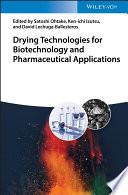 """Drying Technologies for Biotechnology and Pharmaceutical Applications"" by Satoshi Ohtake, Ken-ichi Izutsu, David Lechuga-Ballesteros"