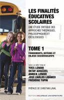 Pdf Les finalités éducatives scolaires. Une étude critique des approches théoriques, philosophiques et idéologiques. Tome 1. Telecharger