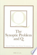 The Synoptic Problem and Q