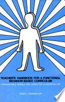 Teacher S Handbook For A Functional Behavior Based Curriculum Book PDF